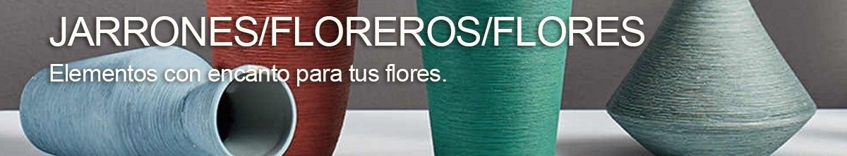 Jarrones, Floreros Y Flores